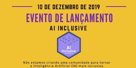 AI Inclusive - Evento de Lançamento ingressos