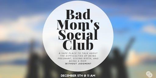 Bad Mom's Social Club