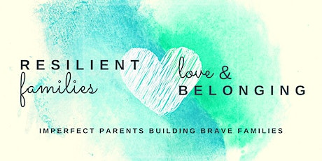 Resilient Families: Love and Belonging tickets
