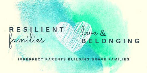Resilient Families: Love and Belonging