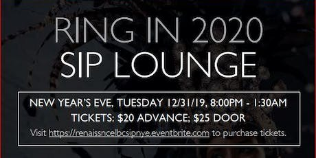 NEW YEAR'S EVE/RENAISSANCE HOTEL/SIP BAR & LOUNGE tickets