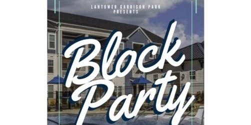 Block Party - FREE TO PUBLIC - Live Music, Food Trucks, Food