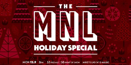 The MNL Holiday Special tickets