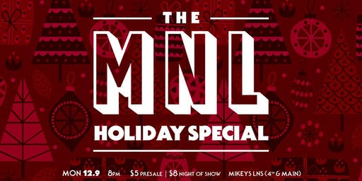 The MNL Holiday Special