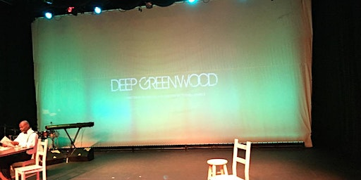 Deep Greenwood- Hidden Truth of Black Wallstreet Play