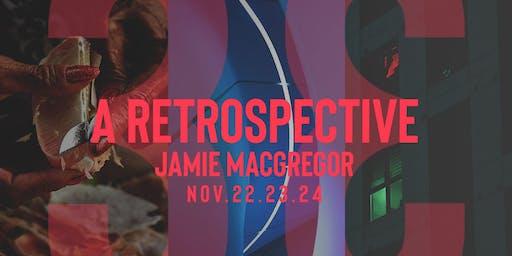 33:回顧展 Jamie MacGregor Retrospective Exhibition