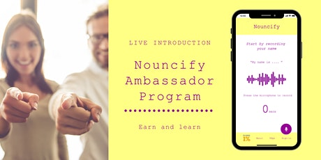 Joining the Nouncify Ambassador Program tickets