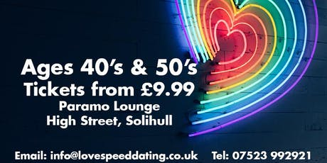 Speed Dating Ages 40's & 50's Solihull Speed Dating  tickets