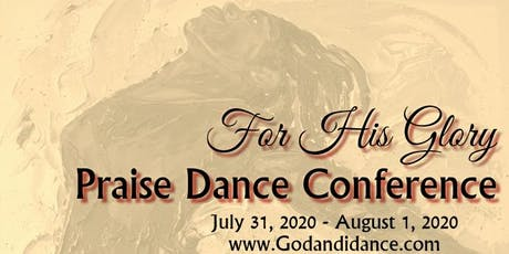 10th Annual For His Glory Praise Dance Conference tickets