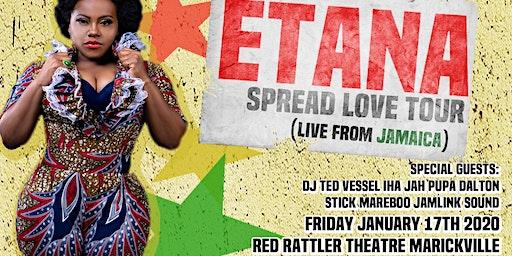 ETANA SPREAD THE LOVE TOUR