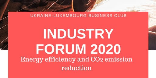The Inaugural Ukraine – Luxembourg Industry Forum