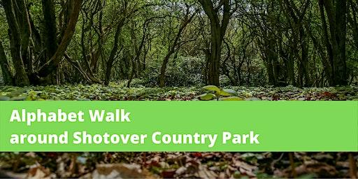 Alphabet Walk around Shotover Country Park