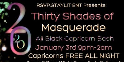 Thirty Shades of Masquerade • All Black Capricorn Bash