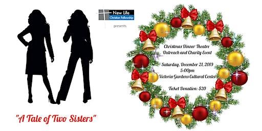 New Life Christian Fellowship Christmas Dinner Theatre Outreach