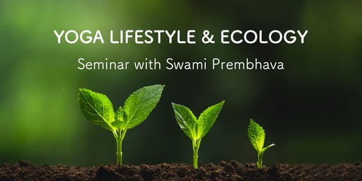 Yoga Lifestyle & Ecology Seminar