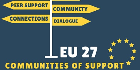 EU27 Communities of Support (December 13th) tickets