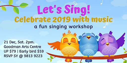 Let's Sing! Celebrate 2019 with music
