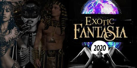 Exotic Fantasia 2020 tickets