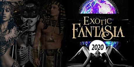 Exotic Fantasia 2020 tickets