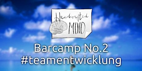 Barcamp No.2 #teamentwicklung tickets