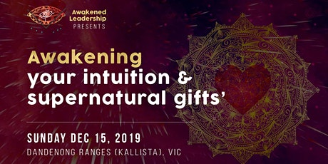 Awakening your intuition  & supernatural gifts tickets