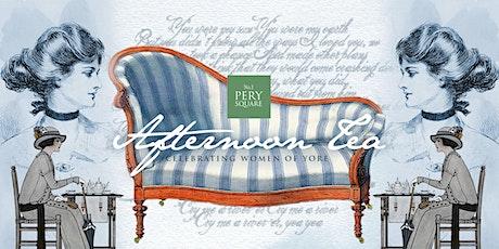 'Women of Yore' Afternoon Tea tickets