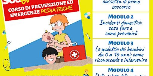 SOS Bimbo Sicuro: Modulo 4 - Corso di Prevenzione ed Emergenze Pediatriche