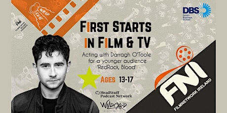 First Starts in Film and Tv tickets