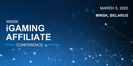 EyeMotion, Global Gaming at Minsk iGaming Affiliate Conference 2020 tickets