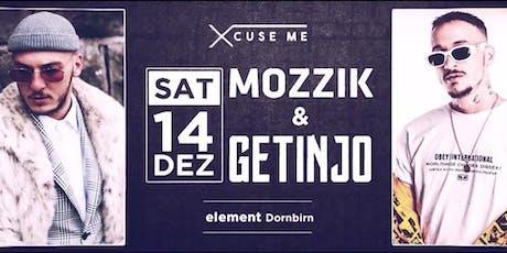 Xcuse Me pres. MOZZIK & Getinjo LIVE ON STAGE Tickets