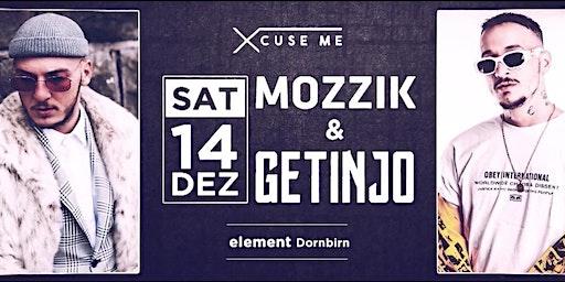 Xcuse Me pres. MOZZIK & Getinjo LIVE ON STAGE