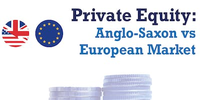 Private Equity: Anglo-Saxon vs European Market