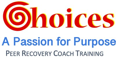 Choices Peer Recovery Coach Training