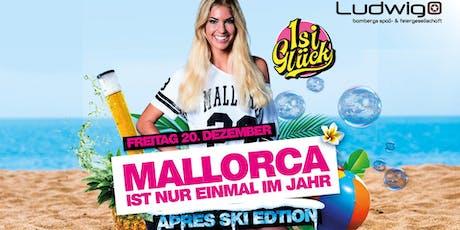 Isi Glück - Live  - Mallorca ist nur einmal im Jahr Tickets
