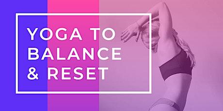Yoga To Balance & Reset tickets