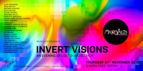 MicroActs presents Invert Visions •  An Evening of LGBTQ+ Artist Film tickets