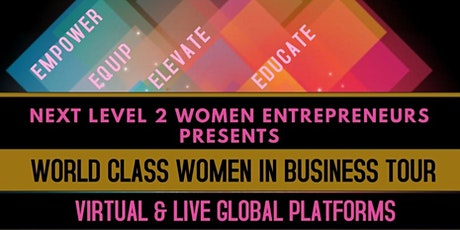 WORLD CLASS  WOMEN IN BUSINESS TOUR tickets