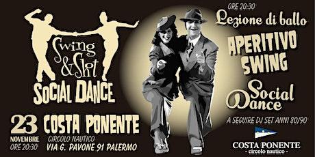 Aperitivo Swing Social Dance Party • Swing&Shot • Costa Ponente biglietti