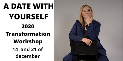 A DATE WITH YOURSELF - 2020 Transformation