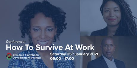 African & Caribbean Development Institute - How to survive at work tickets