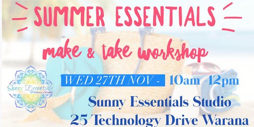 Summer Essentials Make & Take Workshop