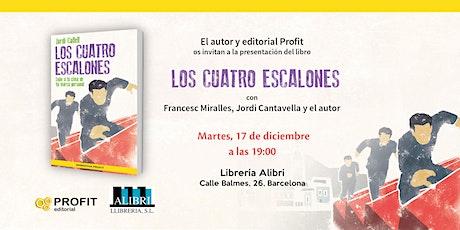 """Presentacion del libro """"Los Cuatro Escalones"""" de Jordi Collell entradas"""