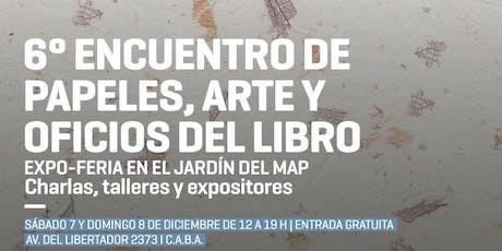 Encuentro de Papeles,Arte y Oficios del Libro tickets