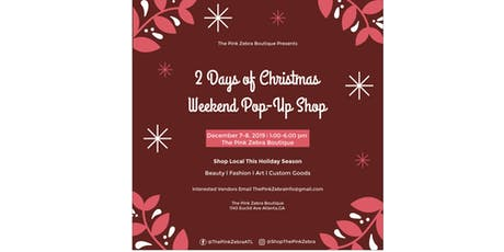'2 Days of Christmas'  Weekend POP UP SHOP tickets