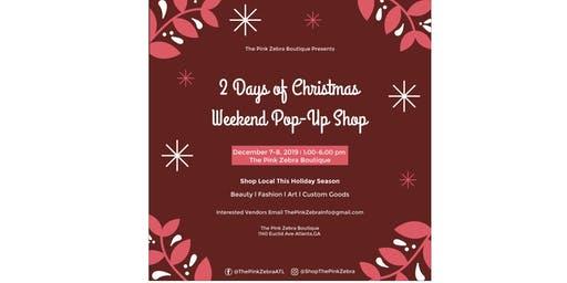 '2 Days of Christmas'  Weekend POP UP SHOP