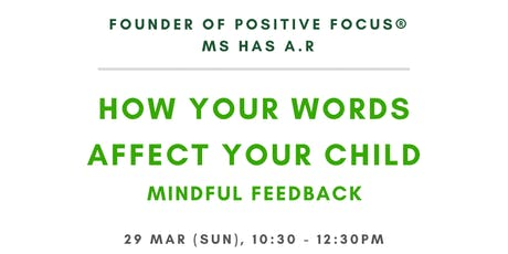How your words affect your child tickets
