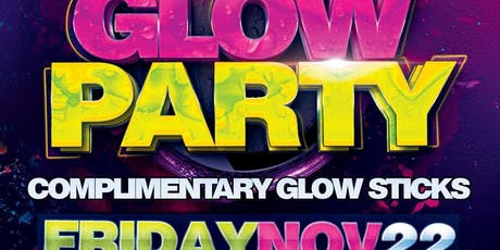 Glow Party @ Fiction // Fri Nov 22 | Ladies FREE Before 11PM tickets