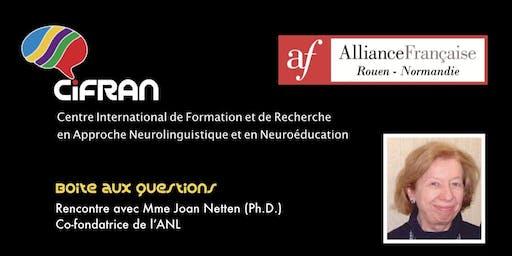 ANL - Rencontre avec Joan Netten, co-conceptrice de l'approche neurolinguistique d'enseignement des langues @ Alliance Française de Rouen Normandie FRANCE