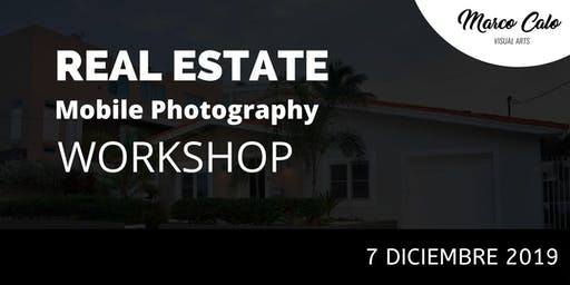 Real Estate Mobile Photography Workshop