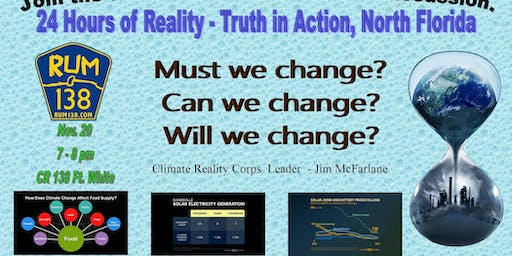 24 Hours of Reality - Truth in Action,  North Florida!
